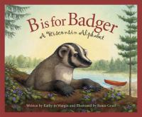 B is for Badger : a Wisconsin alphabet