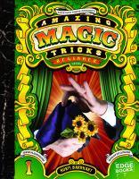 Amazing magic tricks : beginner level