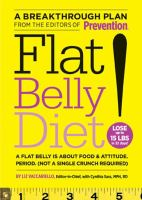 Flat belly diet! : a flat belly is about food & attitude, period. (not a single crunch required)