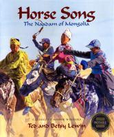 Horse song : the Naadam of Mongolia