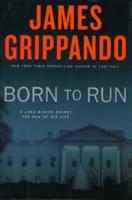Born to run : a novel of suspense