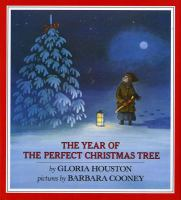 The year of the perfect Christmas tree : an Appalachian story