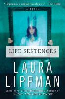 Life sentences : a novel