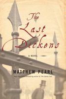 The last Dickens : a novel