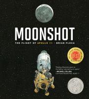 Moonshot : the flight of Apollo 11