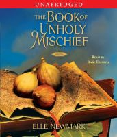 The book of unholy mischief : a novel (AUDIOBOOK)