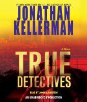 True detectives : [a novel] (AUDIOBOOK)