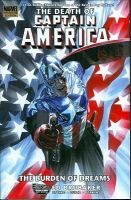 Captain America. The death of Captain America. Vol. 2, The burden of dreams