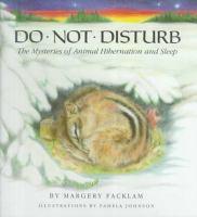Do not disturb : the mysteries of animal hibernation and sleep