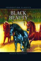 Black Beauty / retold by Pauline Francis