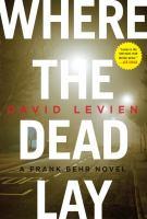 Where the dead lay : a novel