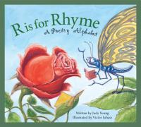 R is for rhyme : a poetry alphabet