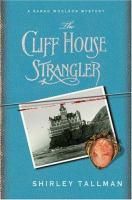 The Cliff House strangler (book three of the Sarah Woolson Mystery series)