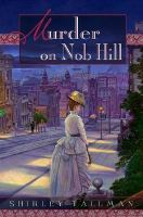 Murder on Nob Hill (book one of the Sarah Woolson Mystery series)
