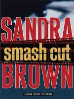 Smash cut (LARGE PRINT)