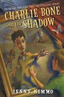 Charlie Bone and the shadow [book 7 in the Children of the Red King series]