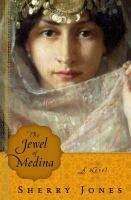 The jewel of Medina : a novel