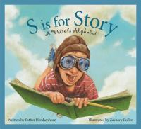 S is for story : a writer's alphabet