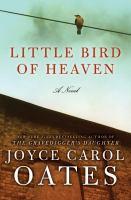 Little bird of heaven : a novel