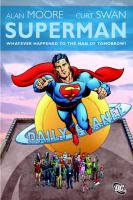 Superman : whatever happened to the man of tomorrow? : the deluxe edition