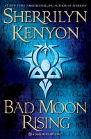 Bad moon rising : a Dark-Hunter novel
