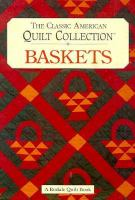 The classic American quilt collection. Baskets