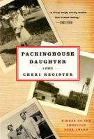 Packinghouse daughter : a memoir