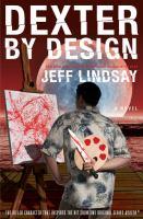 Dexter by Design : a novel