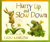 Hurry up and slow down