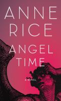Angel time : a novel