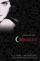 Marked [book 1 of the House of Night series]