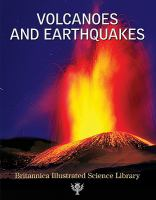 Volcanoes and earthquakes.