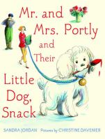 Mr. and Mrs. Portly : (and their little dog Snack)