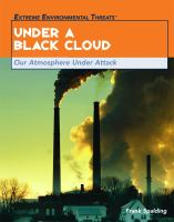 Under a black cloud : our atmosphere under attack