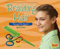 Braiding hair : beyond the basics