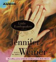 Little earthquakes : [a novel] (AUDIOBOOK)