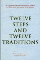 Twelve steps and twelve traditions.