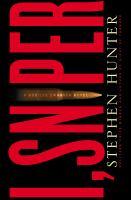 I, sniper : a Bob Lee Swagger novel