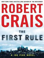 The first rule : a Joe Pike novel (LARGE PRINT)