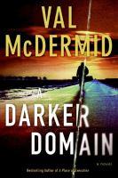 A darker domain : a novel