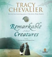 Remarkable creatures : a novel (AUDIOBOOK)