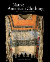 Native American clothing : an illustrated history