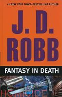 Fantasy in death (LARGE PRINT)
