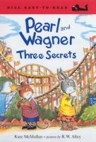 Pearl and Wagner : three secrets