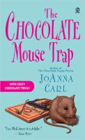 The chocolate mouse trap : a chocoholic mystery