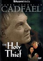 Brother Cadfael. The holy thief