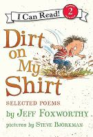 Dirt on my shirt : selected poems