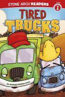 Tired trucks