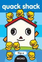 Quack shack