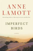 Imperfect birds : [a novel]
